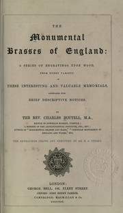 Cover of: The monumental brasses of England | Charles Boutell