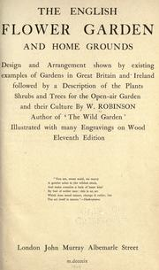 Cover of: The English flower garden and home grounds by Robinson, W.