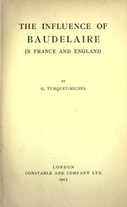 Cover of: The influence of Baudelaire in France and England