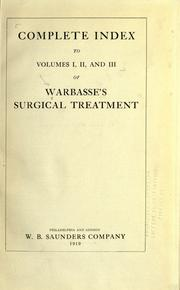 Cover of: Surgical treatment; a practical treatise on the therapy of surgical diseases for the use of practitioners and students of surgery