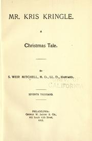 Mr. Kris Kringle by S. Weir Mitchell
