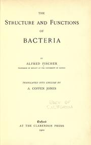 Cover of: The structure and functions of bacteria | Alfred Fischer