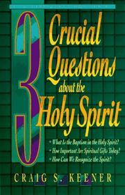 Cover of: 3 crucial questions about the Holy Spirit