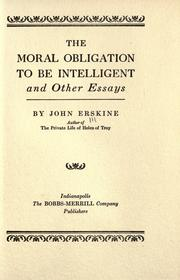 Cover of: The moral obligation to be intelligent