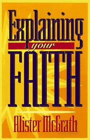 Cover of: Explaining your faith
