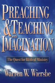 Cover of: Preaching and Teaching with Imagination: the quest for biblical ministry