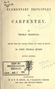 Elementary principles of carpentry by Tredgold, Thomas
