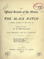 Cover of: The official records of the mutiny in the Black Watch |
