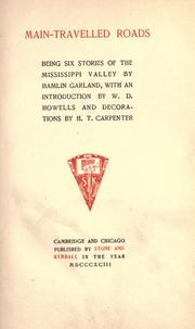 Cover of: Main-travelled roads; being six stories of the Mississippi Valley