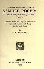 Cover of: Reminiscences and table-talk of Samuel Rogers, banker, poet & patron of the arts 1763-1855