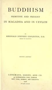 Cover of: Buddhism primitive and present in Magadha and Ceylon | Reginald Stephen Copleston
