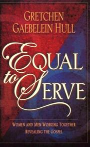 Equal to serve by Gretchen Gaebelein Hull