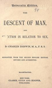 Cover of: The Descent of Man: and selection in relation to sex