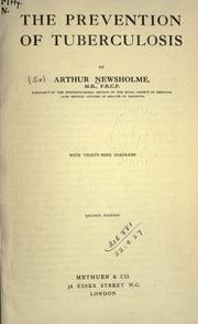 Cover of: The prevention of tuberculosis
