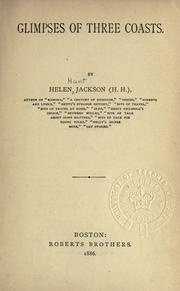Glimpses of three coasts by Helen Hunt Jackson