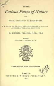 Cover of: On the various forces of nature and their relations to each other | Michael Faraday