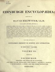 Cover of: Edinburgh encyclopaedia | conducted by David Brewster ... with the assistance of gentlemen eminent in science and literature.