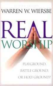 Cover of: Real worship: it will transform your life