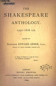 Cover of: The Shakespeare anthology, 1592-1616 A.D
