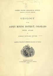Cover of: Geology of the Aspen mining district, Colorado