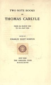 Two notebooks of Thomas Carlyle by Thomas Carlyle