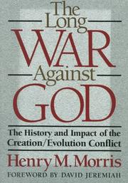 Cover of: The long war against God | Henry M. Morris