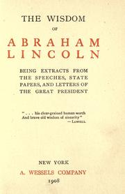 Cover of: The wisdom of Abraham Lincoln