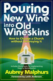 Cover of: Pouring new wine into old wineskins