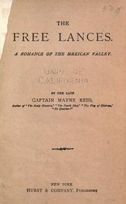 Cover of: The free lances: a romance of the Mexican valley.