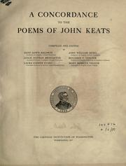 Cover of: A concordance to the poems of John Keats, comp. and ed. by Dane Lewis Baldwin ... Leslie Nathan Broughton ... Laura Cooper Evans ... John William Hebel ... Benjamin F. Stelter ... [and] Mary Rebecca Thayer ... |