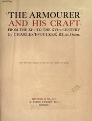 Cover of: The armourer and his craft from the XIth to the XVIth century by Charles John Ffoulkes