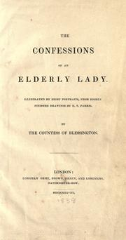 Cover of: The confessions of an elderly lady