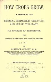 How crops grow by Johnson, Samuel W.