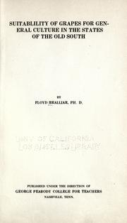 Cover of: Suitablility [i.e. Suitability] of grapes for general culture in the states of the old South