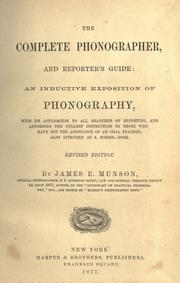 Cover of: The complete phonographer, and reporter's guide | James Eugene Munson