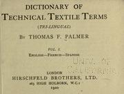 Cover of: Dictionary of technical textile terms (tri-lingual)