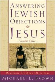 Cover of: Answering Jewish Objections to Jesus, vol. 3