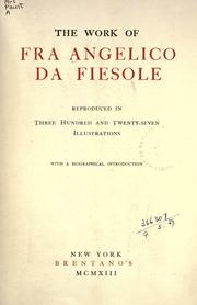 Cover of: The work of Fra Angelico da Fiesole