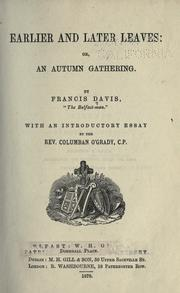 Cover of: Earlier and later leaves, or, An autumn gathering