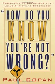 Cover of: How Do You Know Youre Not Wrong? | Paul Copan