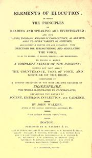 Elements of elocution by Walker, John