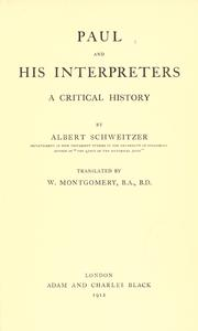 Paul and his interpreters by Albert Schweitzer