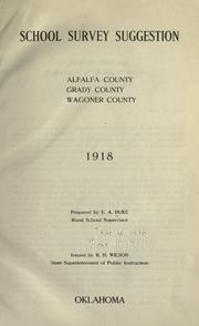 Cover of: School survey suggestion, Alfalfa County, Grady County, Wagoner County, 1918