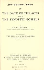 Cover of: The date of the Acts and of the synoptic gospels