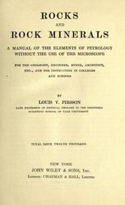 Rocks and rock minerals by Louis V. Pirsson