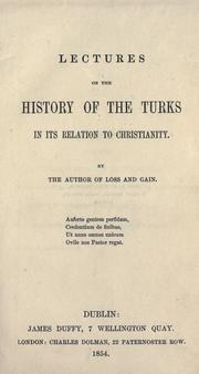 Cover of: Lectures on the history of the Turks in its relation to Christianity