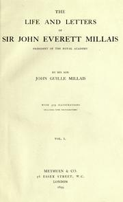 Cover of: The life and letters of Sir John Everett Millais