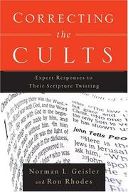 Cover of: Correcting the Cults: Expert Responses to Their Scripture Twisting