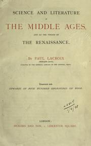 Cover of: Science and literature in the Middle Ages and at the period of the Renaissance