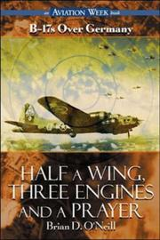 Cover of: Half a wing, three engines and a prayer | Brian D. O